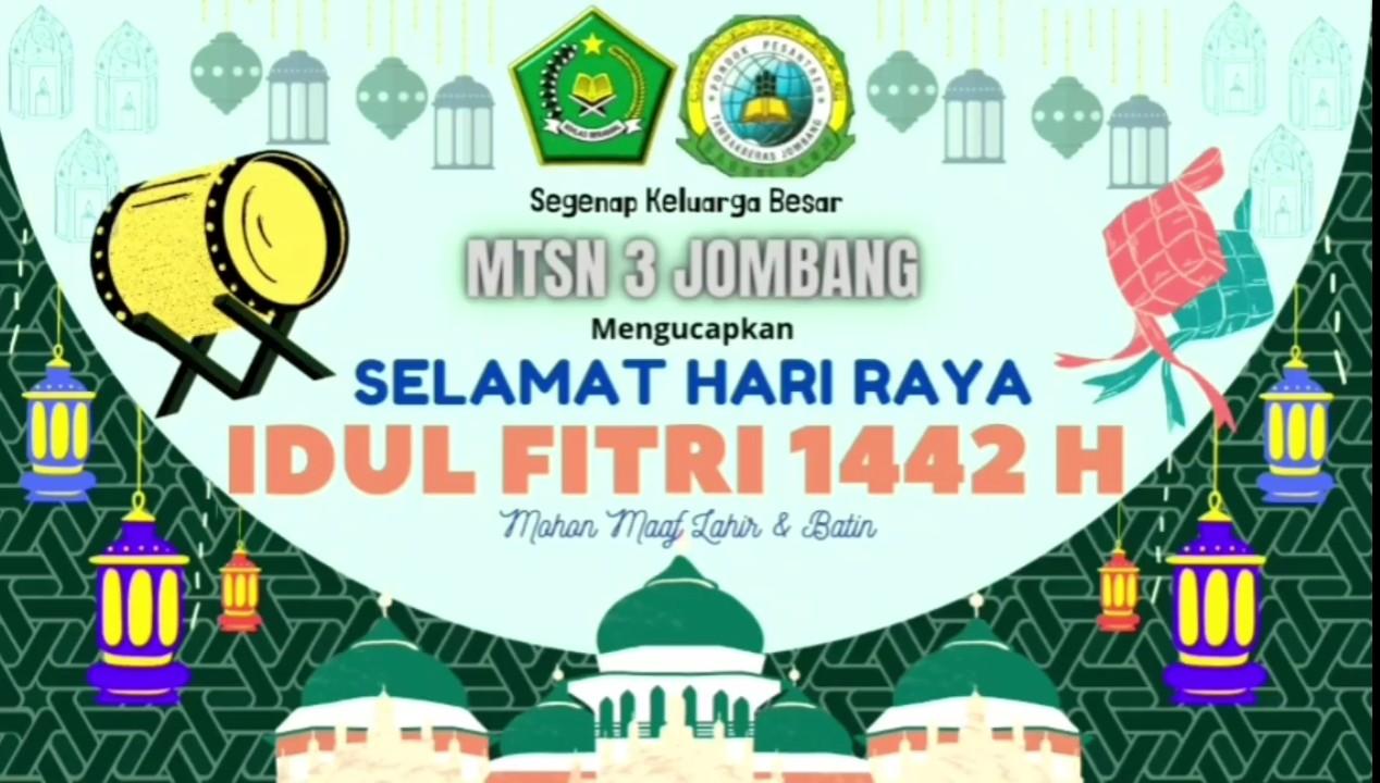 Selamat Hari Raya Idul Fitri Tahun 1442 H